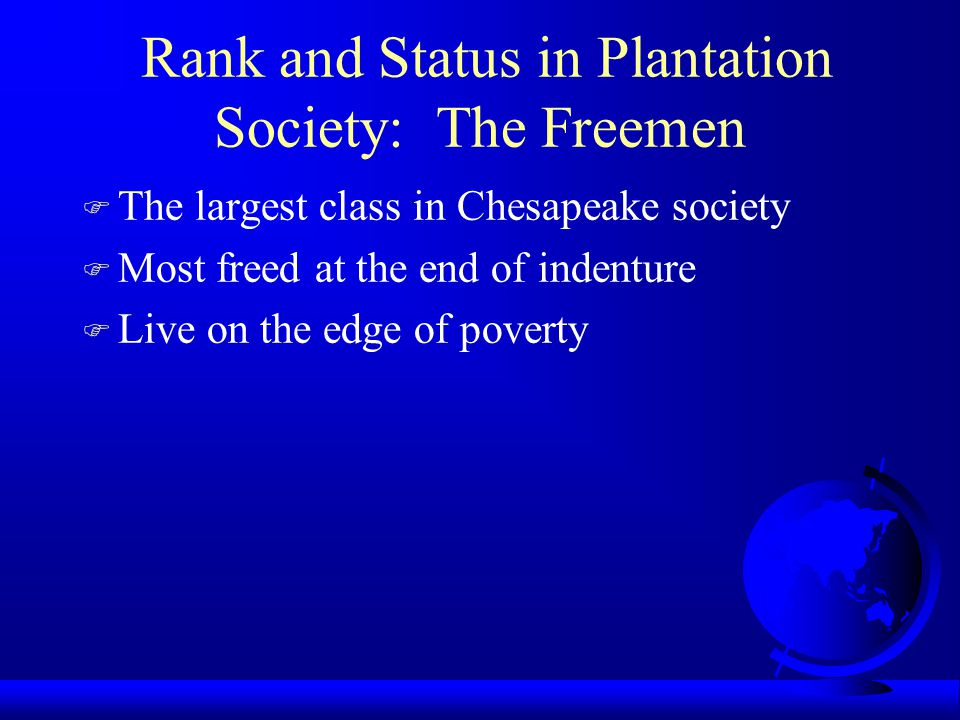 Rank and Status in Plantation Society: The Freemen
