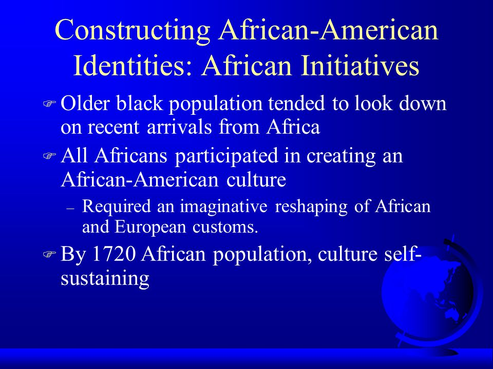 Constructing African-American Identities: African Initiatives