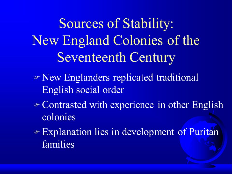 Sources of Stability: New England Colonies of the Seventeenth Century