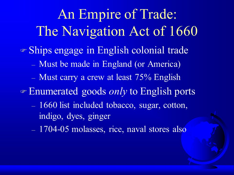 An Empire of Trade: The Navigation Act of 1660