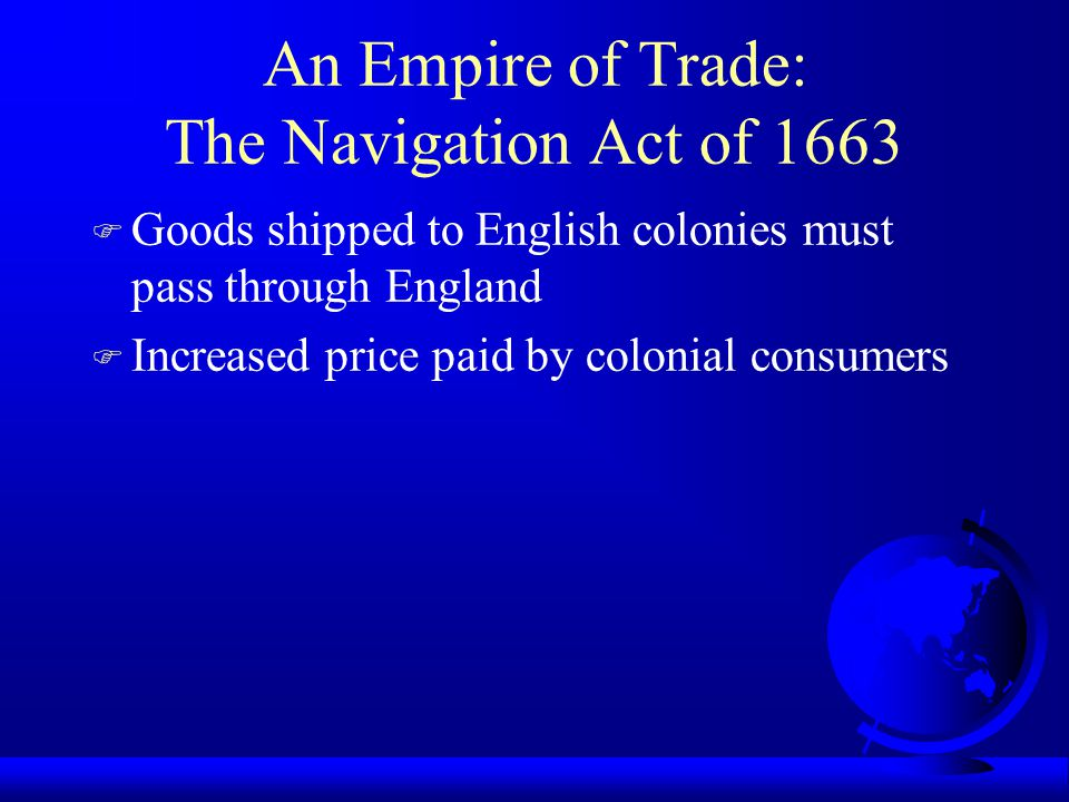 An Empire of Trade: The Navigation Act of 1663