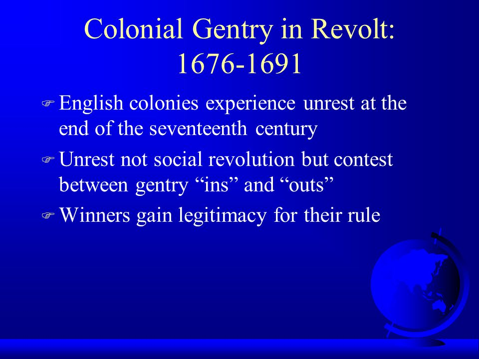 Colonial Gentry in Revolt: 1676-1691