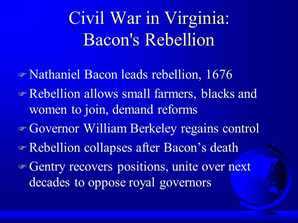 Civil War in Virginia: Bacon s Rebellion