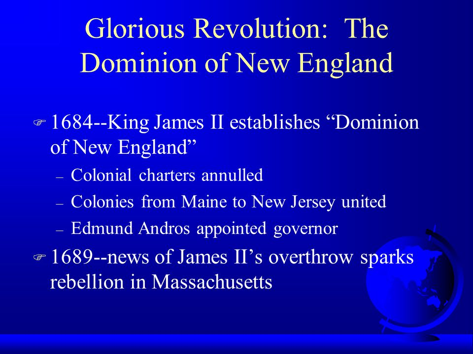 Glorious Revolution: The Dominion of New England