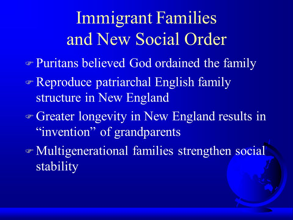 Immigrant Families and New Social Order