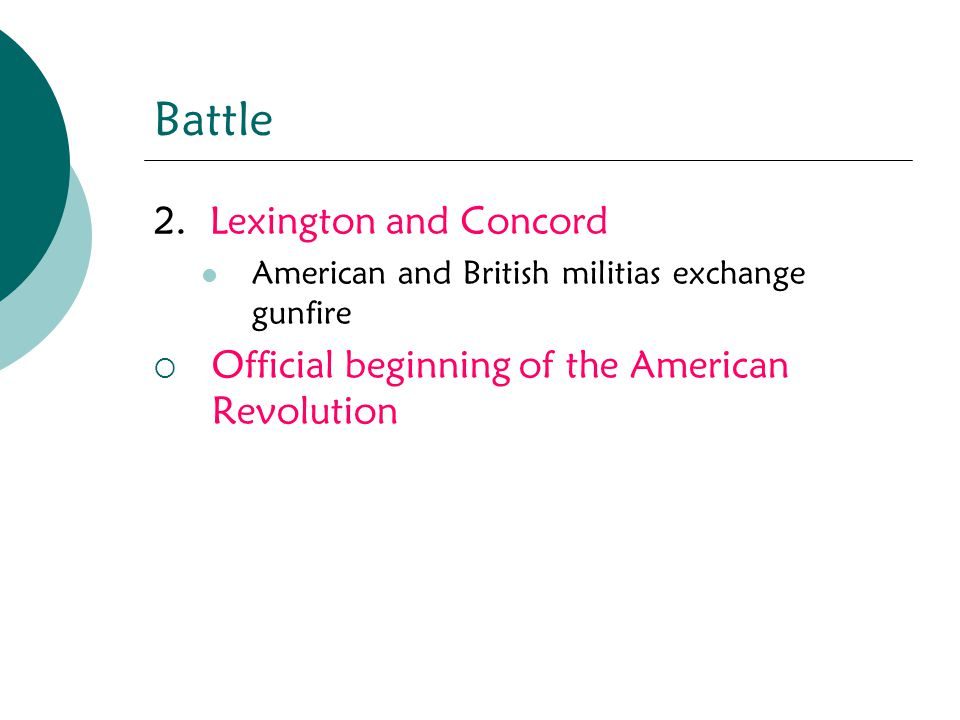Battle 2. Lexington and Concord