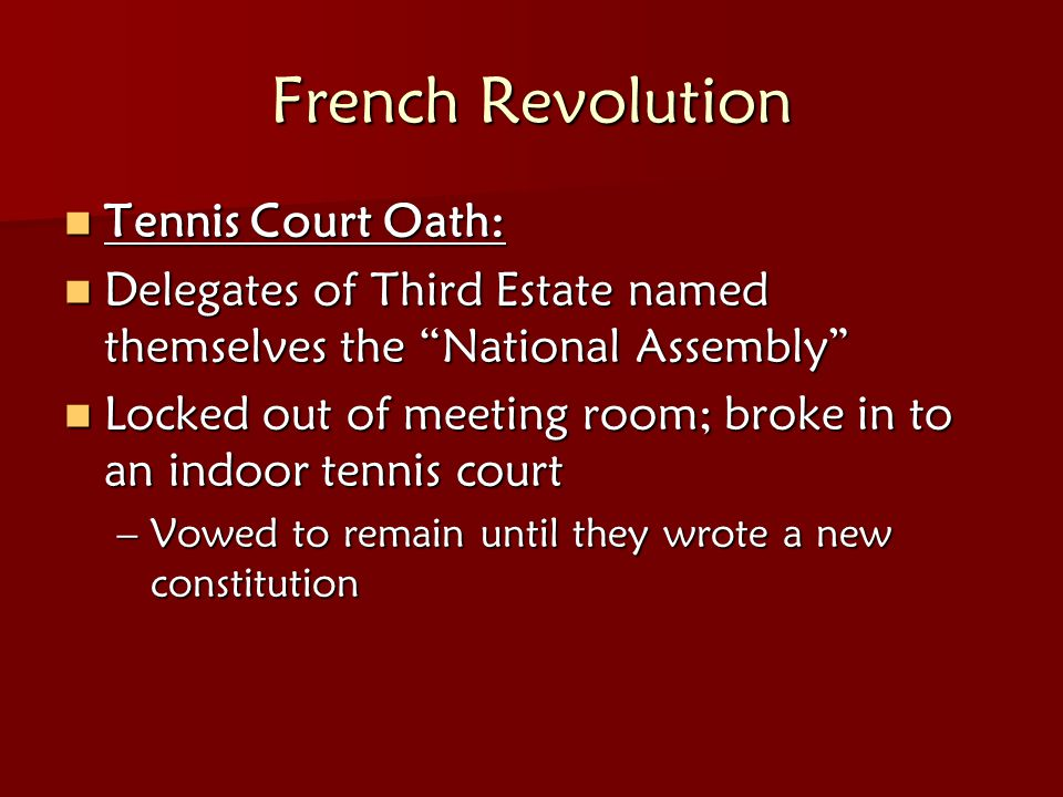 French Revolution Tennis Court Oath: