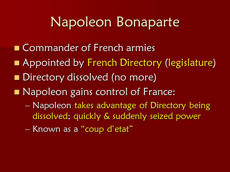Napoleon Bonaparte Commander of French armies
