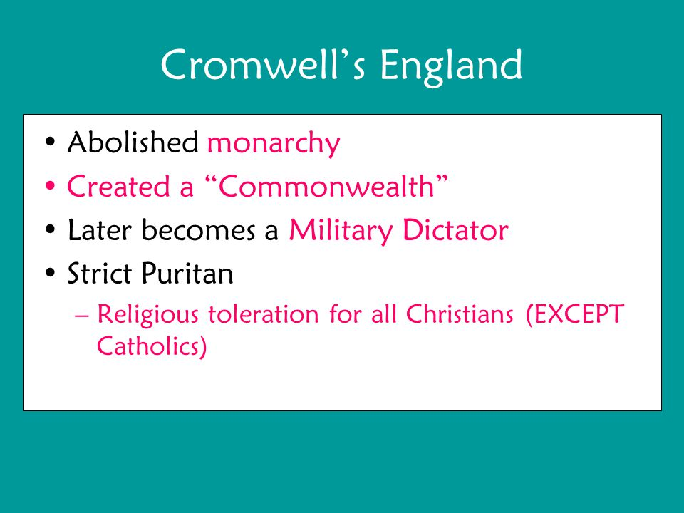 Cromwell's England Abolished monarchy Created a Commonwealth