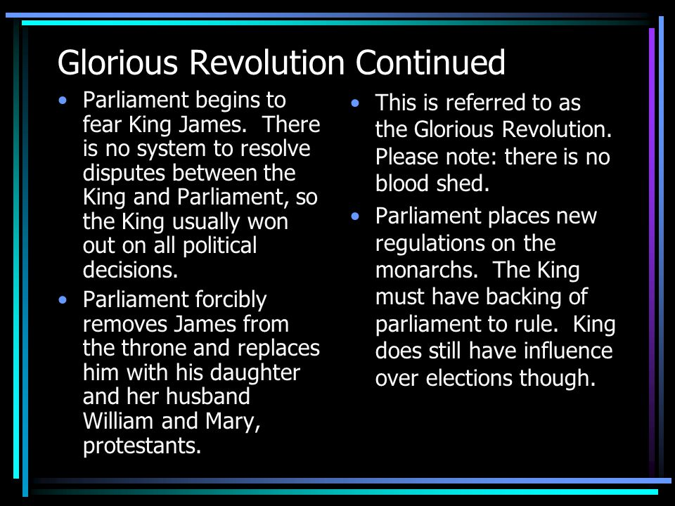 Glorious Revolution Continued
