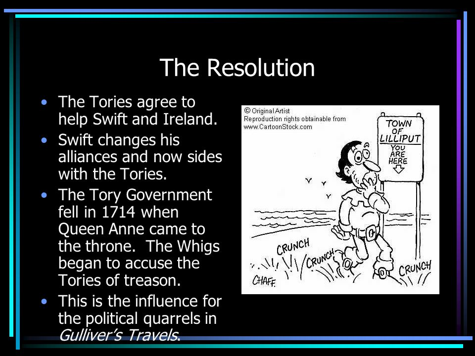 The Resolution The Tories agree to help Swift and Ireland.