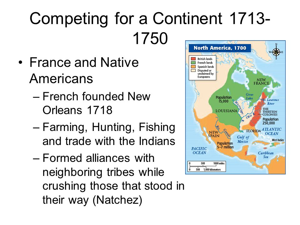 Competing for a Continent 1713-1750