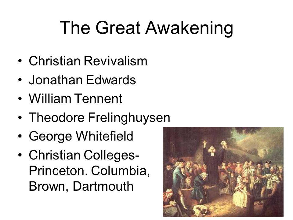 The Great Awakening Christian Revivalism Jonathan Edwards