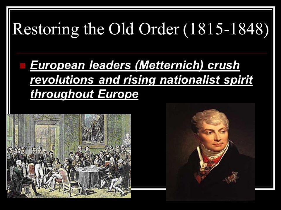 Restoring the Old Order (1815-1848)