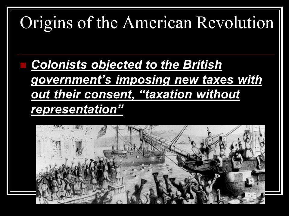 Origins of the American Revolution