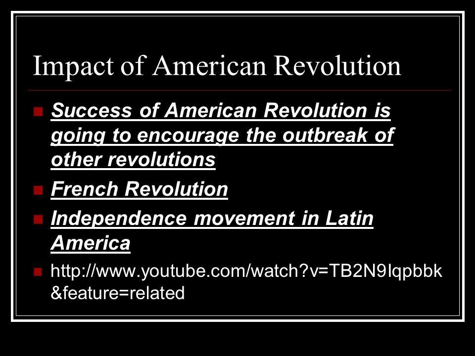 Impact of American Revolution