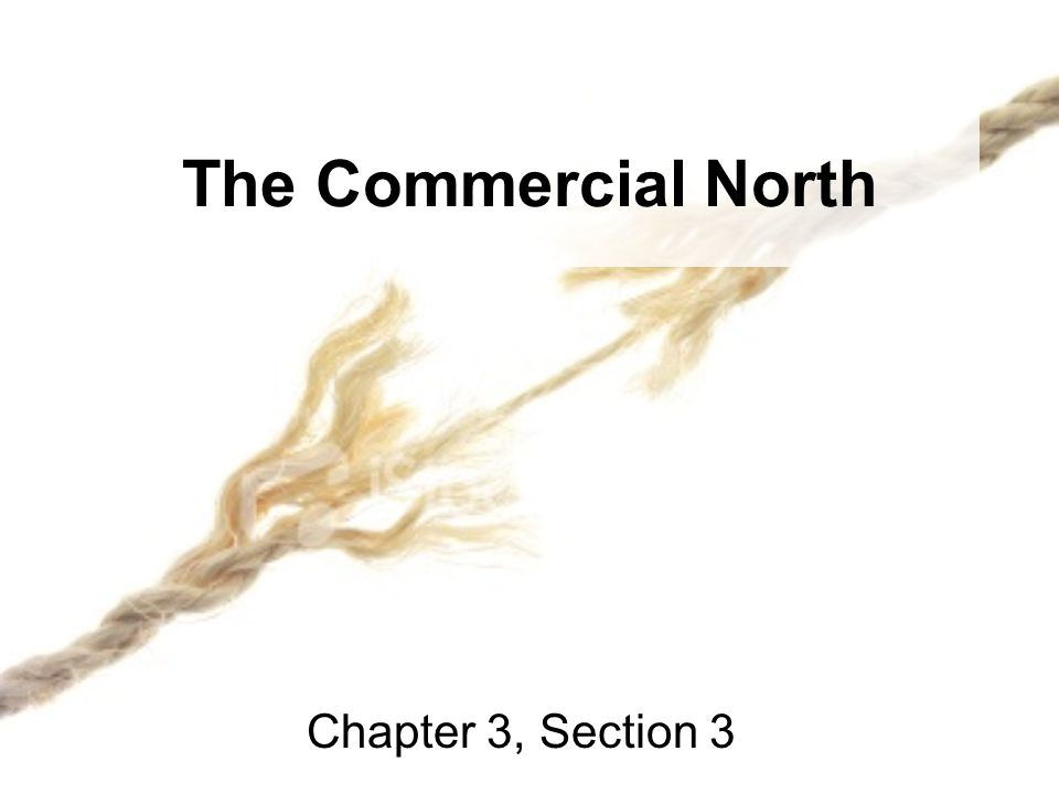 The Commercial North Chapter 3, Section 3