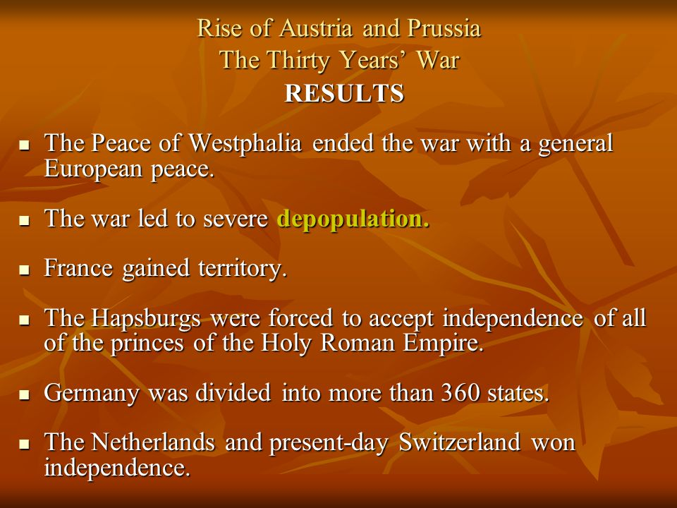 Rise of Austria and Prussia The Thirty Years' War