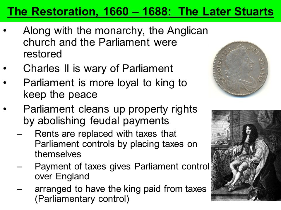 The Restoration, 1660 – 1688: The Later Stuarts