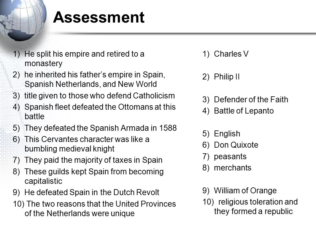 Assessment 1) He split his empire and retired to a monastery