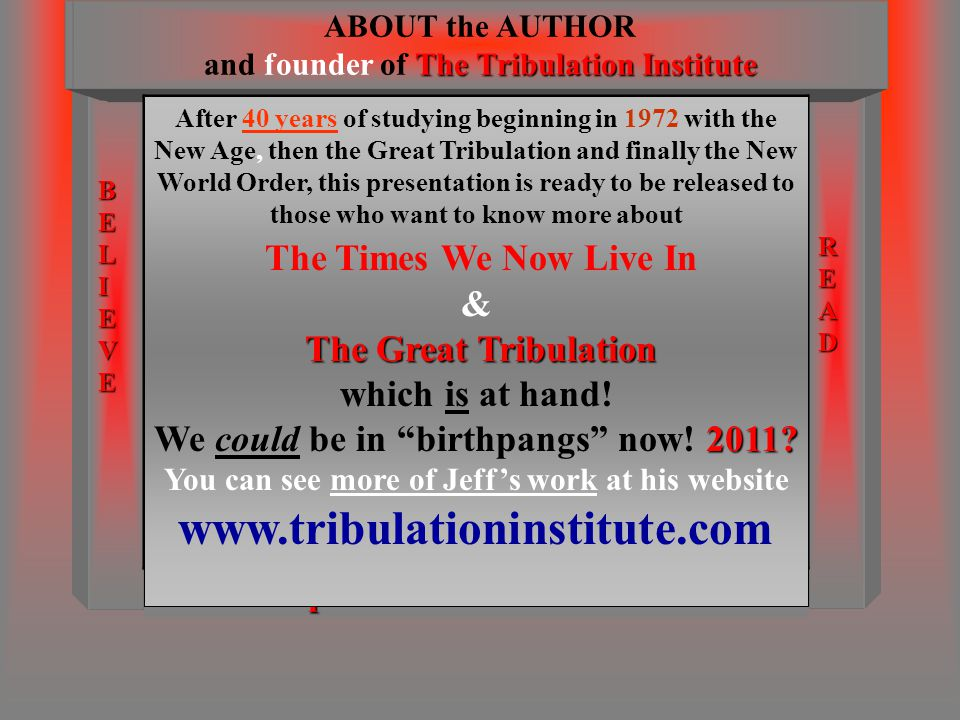 ABOUT the AUTHOR and founder of The Tribulation Institute