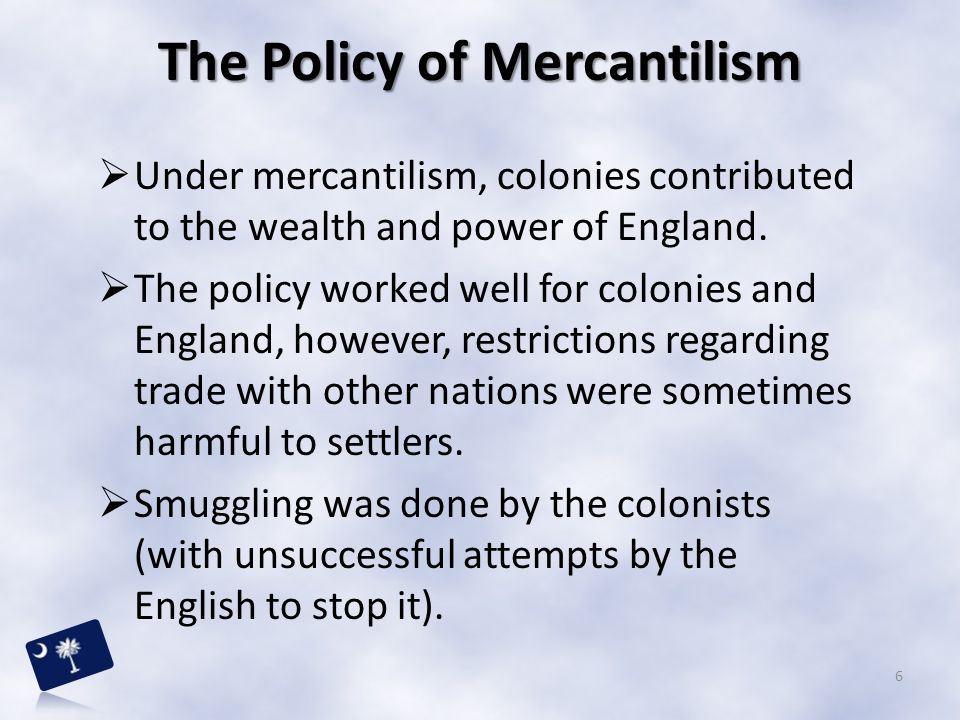 The Policy of Mercantilism