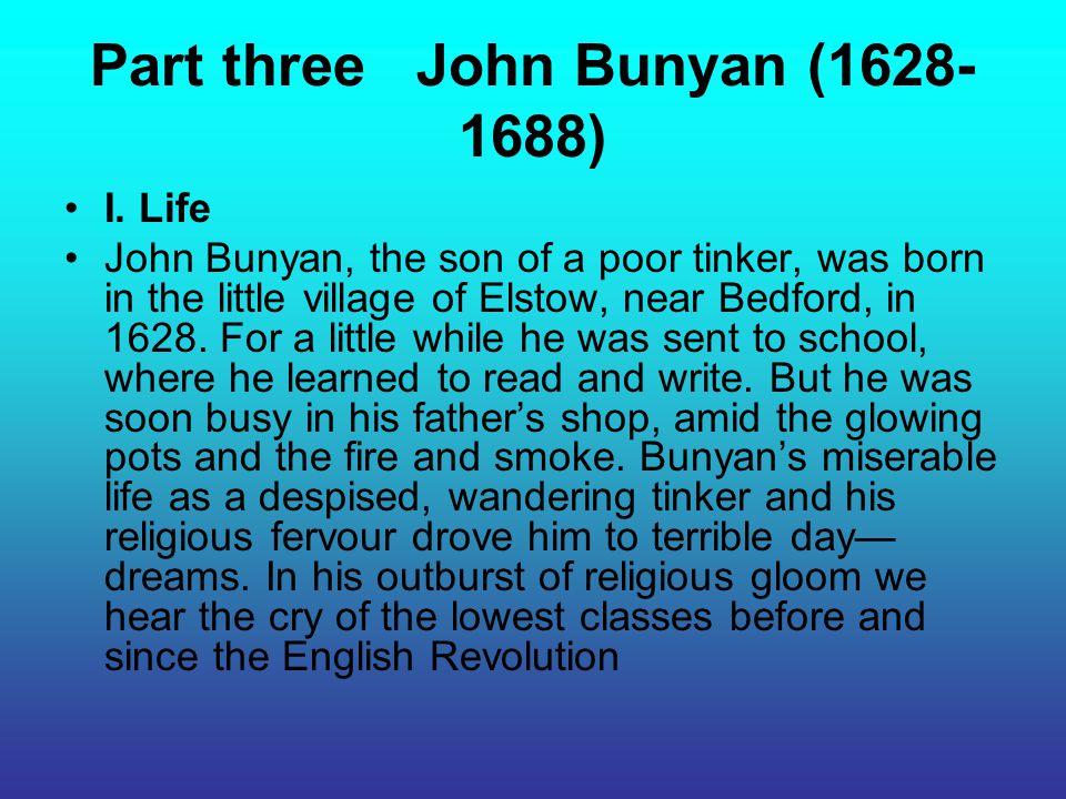 Part three John Bunyan (1628-1688)