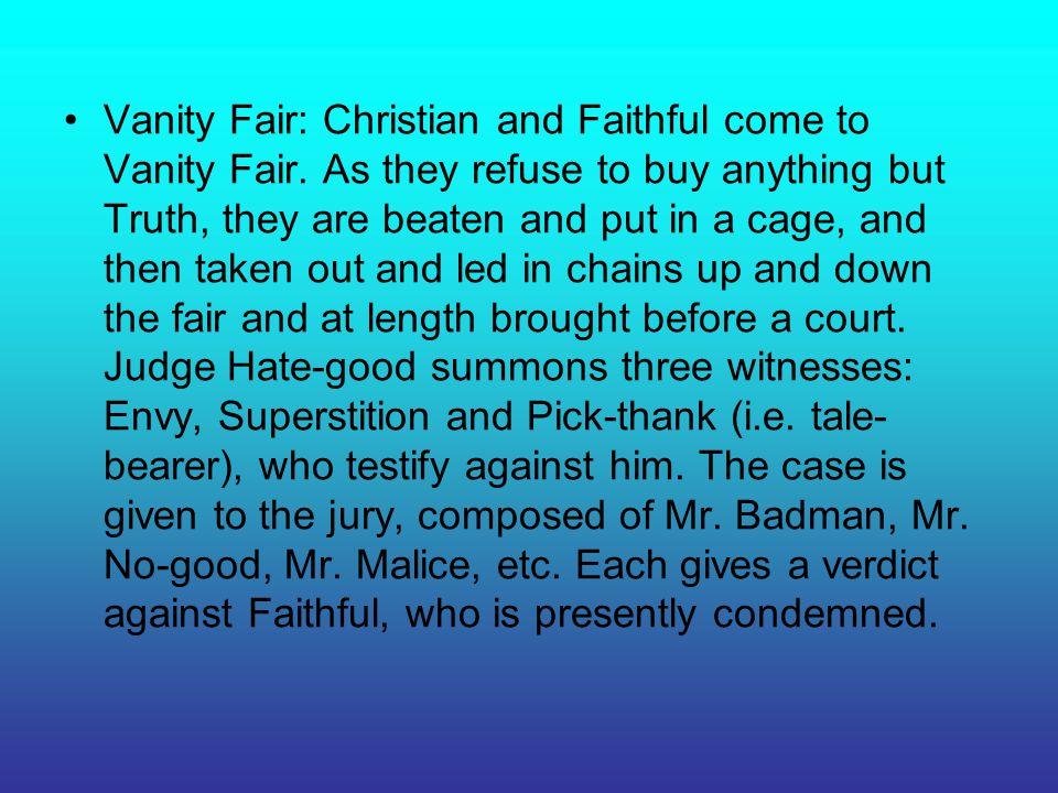 Vanity Fair: Christian and Faithful come to Vanity Fair