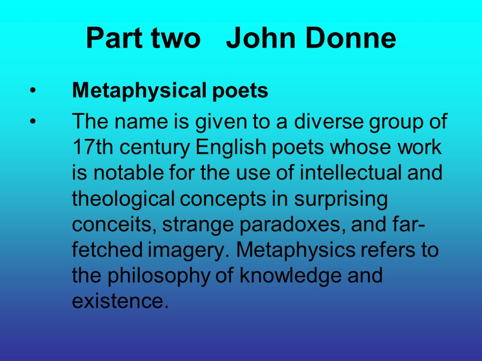 Part two John Donne Metaphysical poets