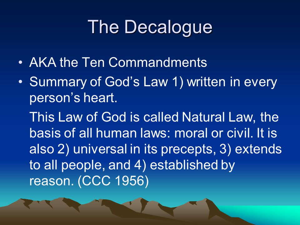 The Decalogue AKA the Ten Commandments