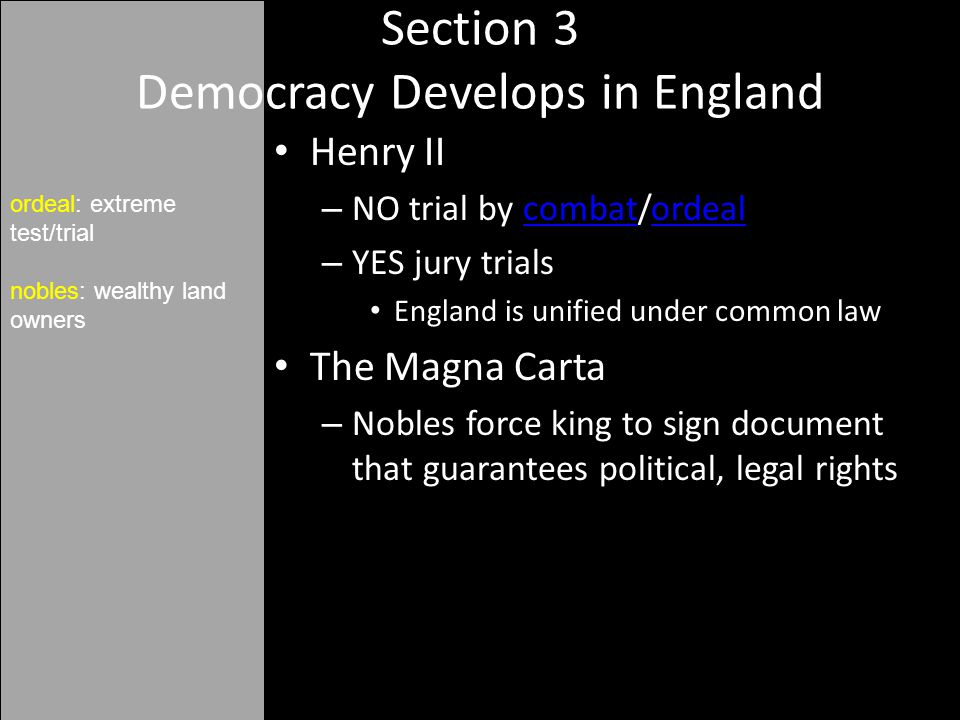 Section 3 Democracy Develops in England