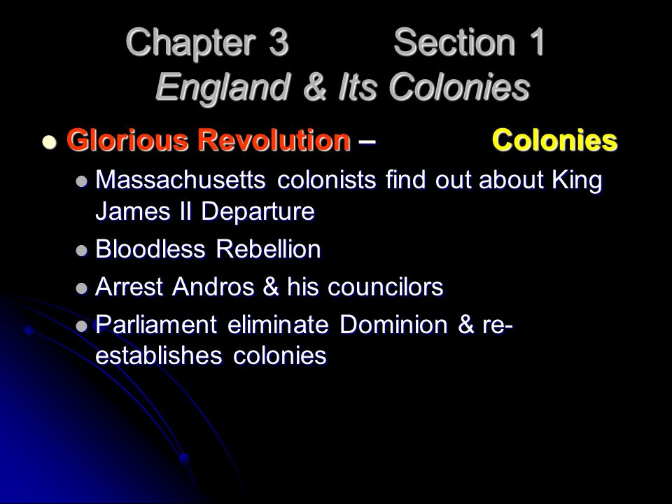 Chapter 3 Section 1 England & Its Colonies