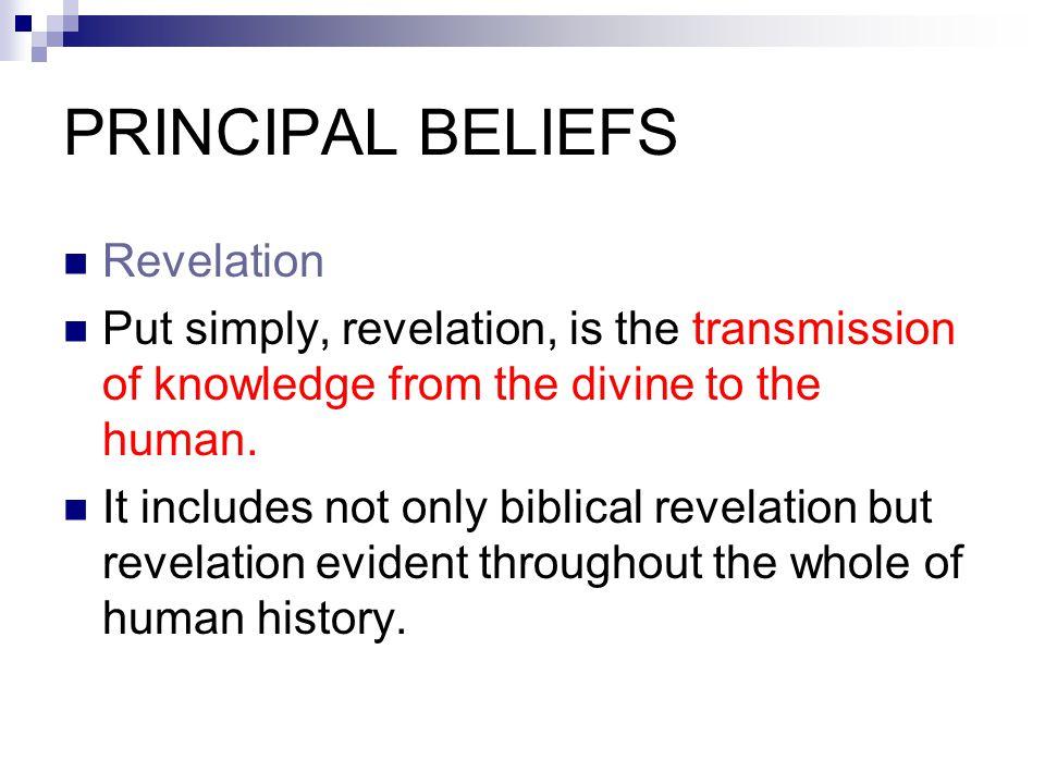 PRINCIPAL BELIEFS Revelation
