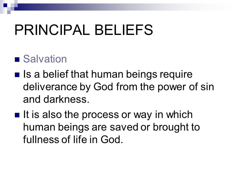 PRINCIPAL BELIEFS Salvation