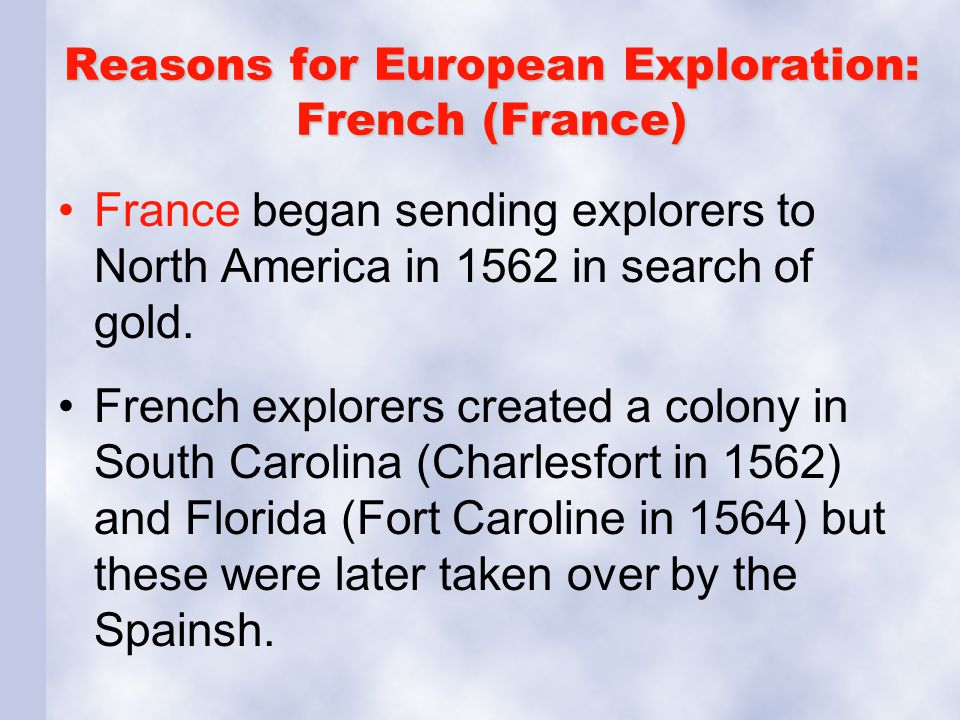 Reasons for European Exploration: French (France)