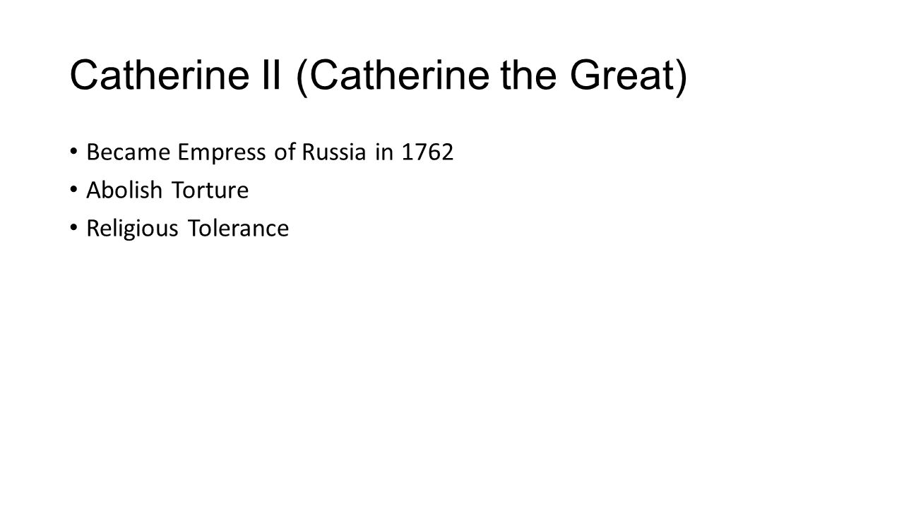 Catherine II (Catherine the Great)