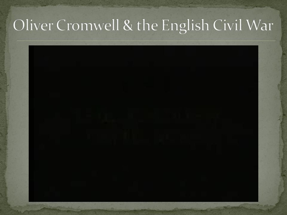 Oliver Cromwell & the English Civil War