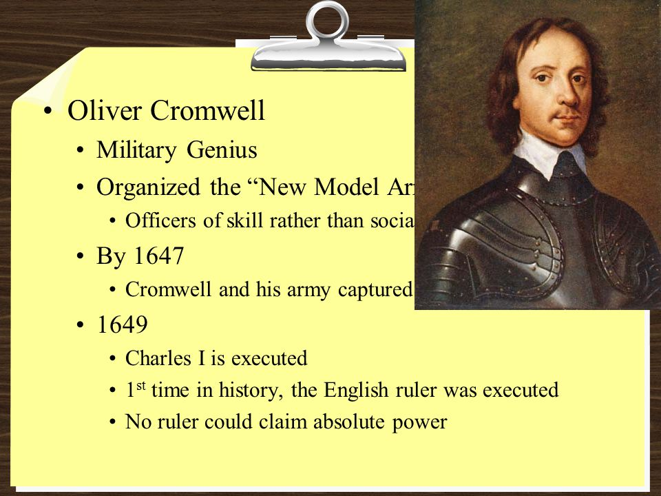 Oliver Cromwell Military Genius Organized the New Model Army By 1647