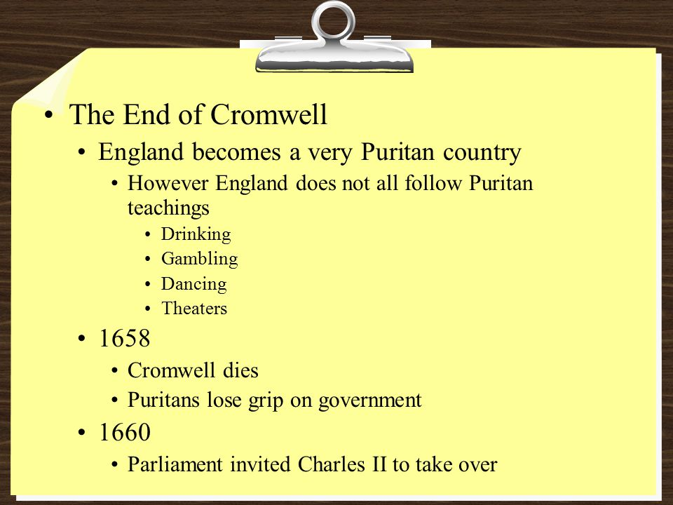The End of Cromwell England becomes a very Puritan country 1658 1660