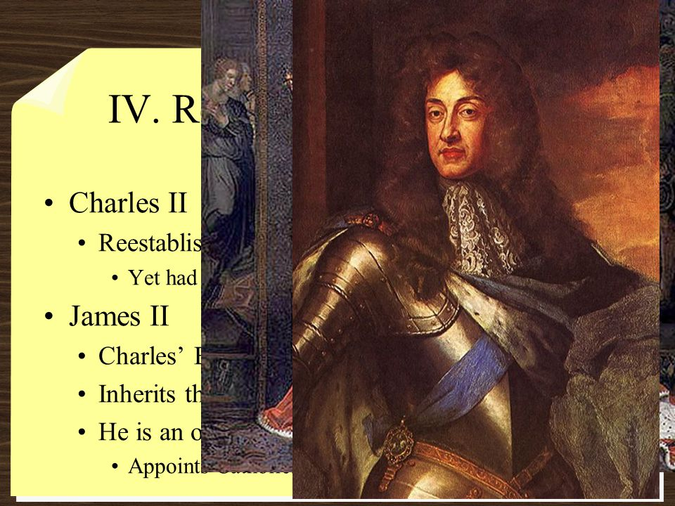 IV. Restoration to Glorious Revolution