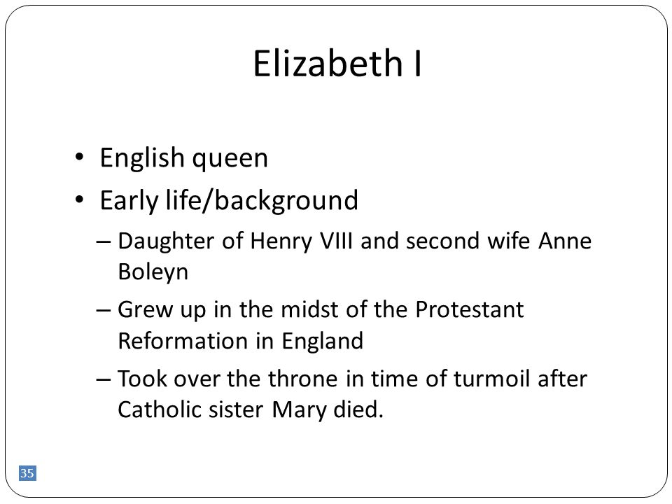 Elizabeth I English queen Early life/background