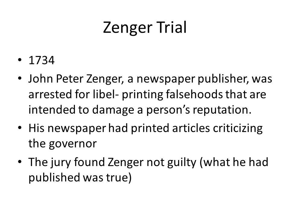 Zenger Trial 1734.