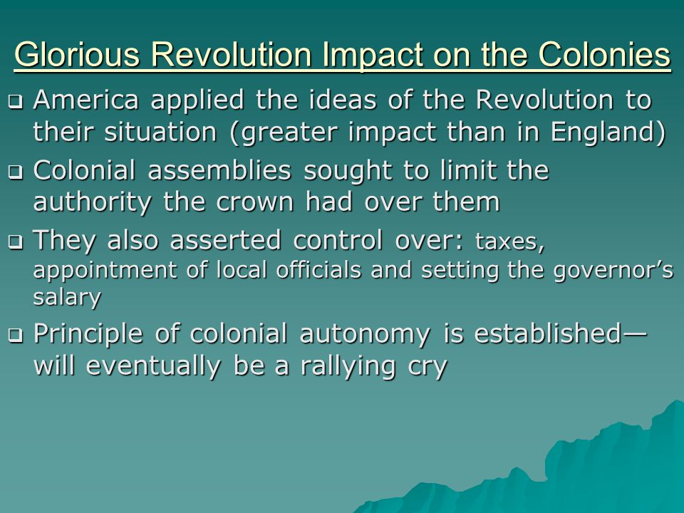 Glorious Revolution Impact on the Colonies