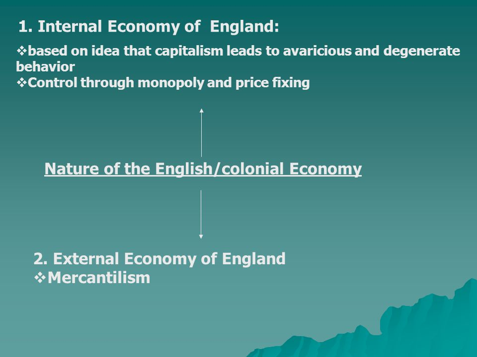 1. Internal Economy of England: