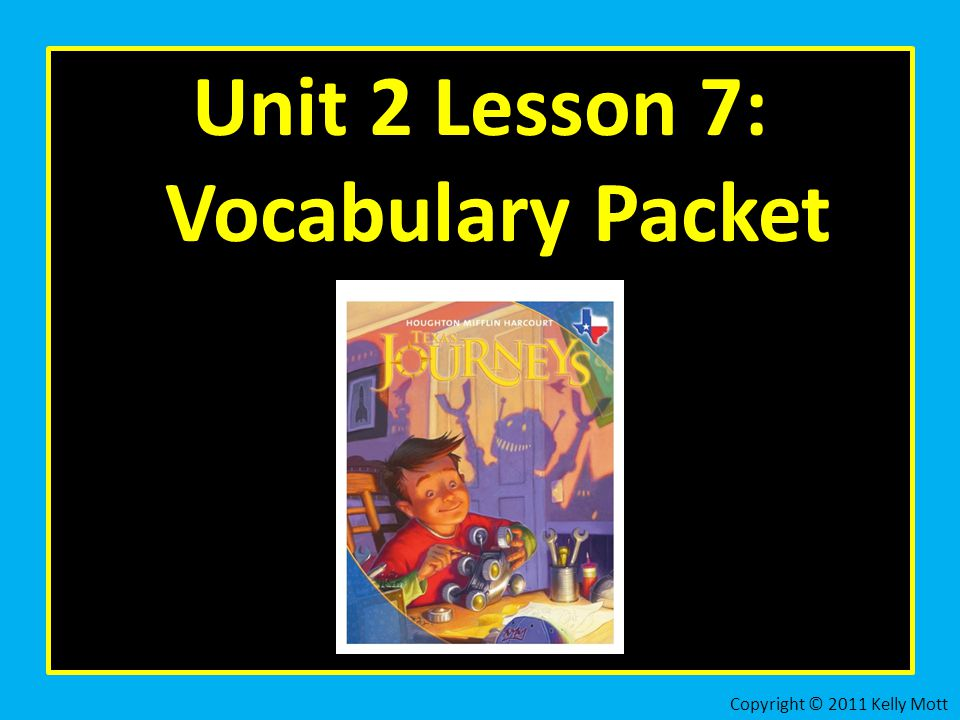 Unit 2 Lesson 7: Vocabulary Packet