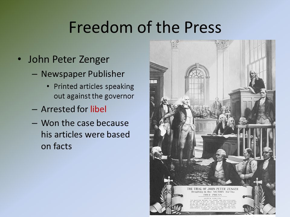 Freedom of the Press John Peter Zenger Newspaper Publisher