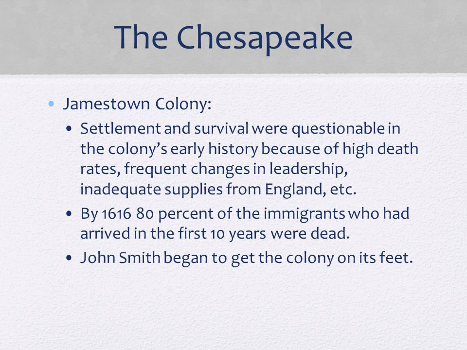 The Chesapeake Jamestown Colony: