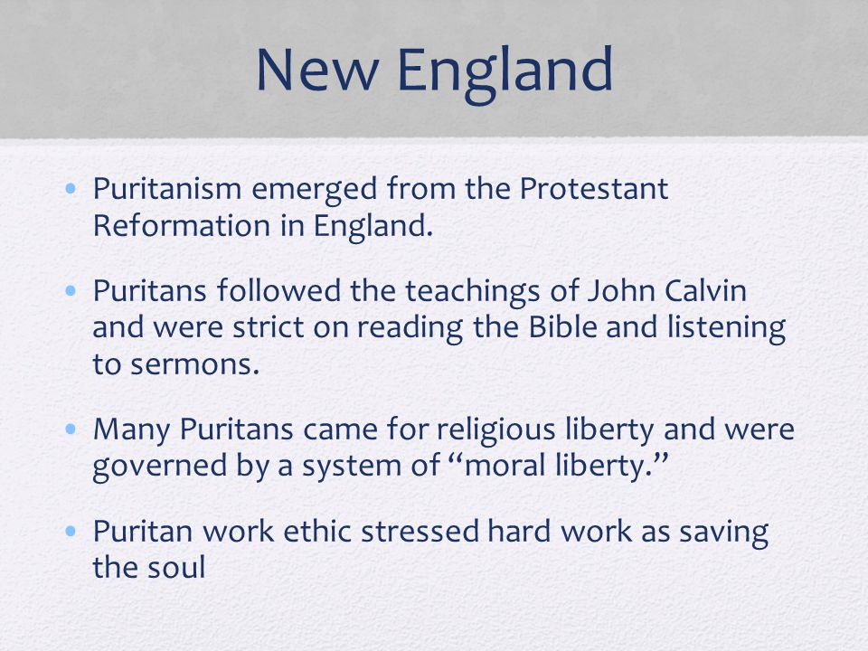 New England Puritanism emerged from the Protestant Reformation in England.