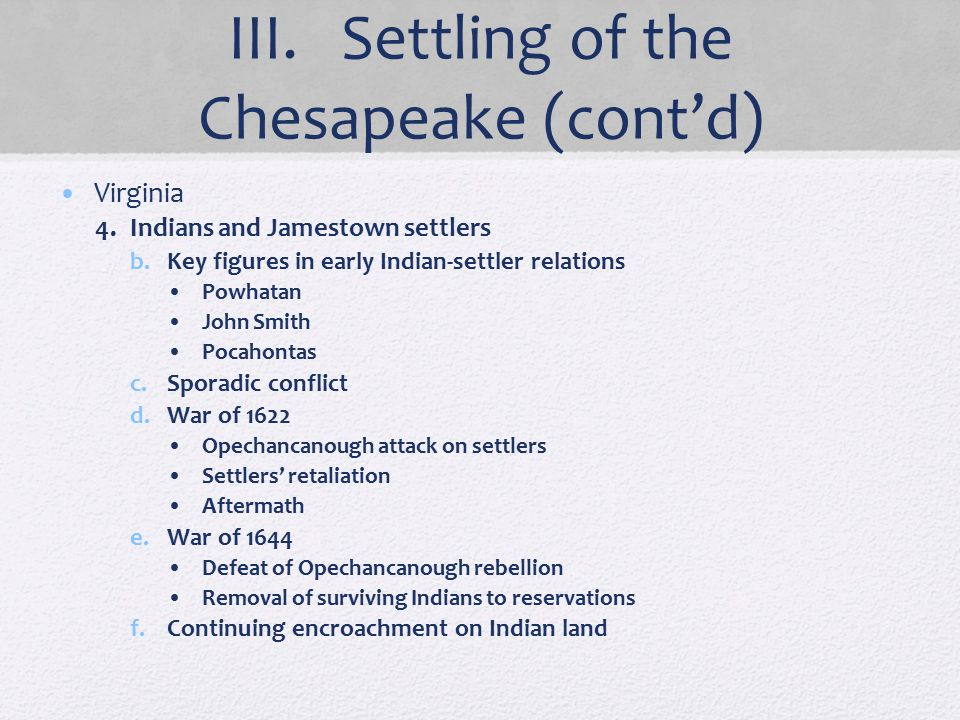 III. Settling of the Chesapeake (cont'd)
