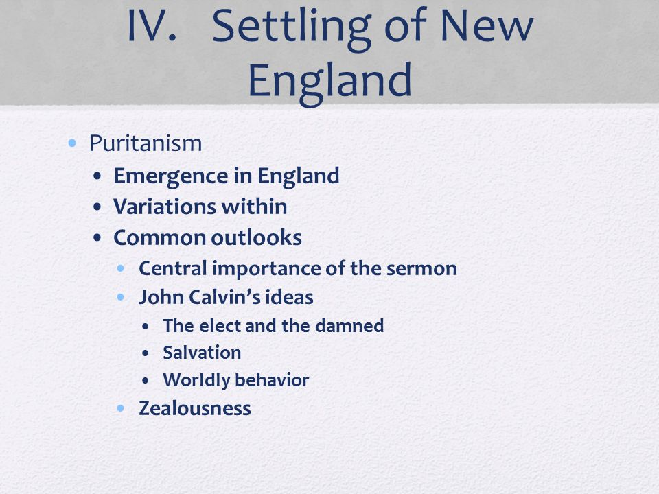 IV. Settling of New England